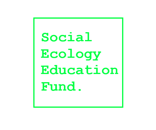 Social Ecology Education Fund